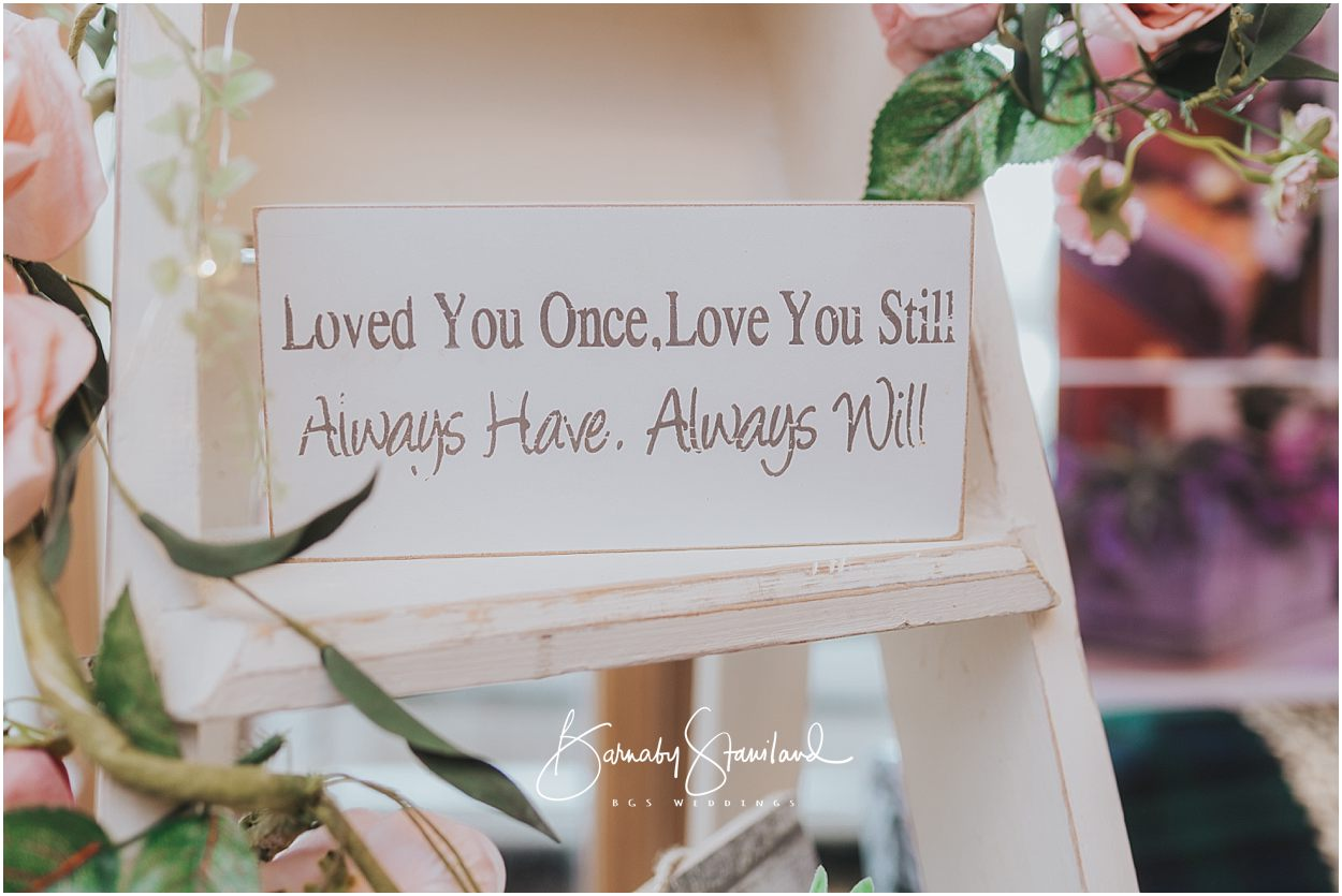 Rutland Wedding Photography sign saying loved you once, love you still, always have, always will